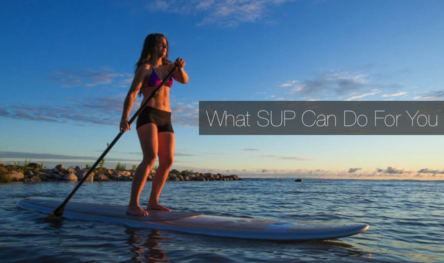 Physical Benefits of Stand Up Paddle Boarding